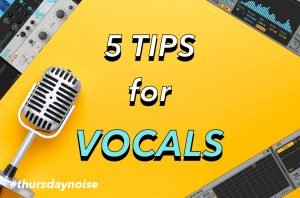5 tips for vocals in minimal house distilled noise